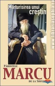 filoteu_balan_monah-marturisirea_unui_crestin_parintele_marcu_de_la_sihastria