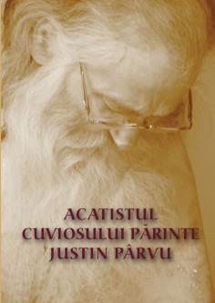 Acatistul Cuviosului Părinte Justin Pârvu