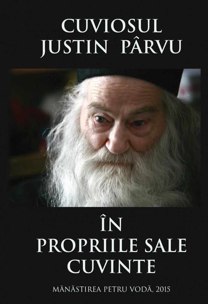 Cuviosul Justin Pârvu în propriile sale cuvinte – carte memorial