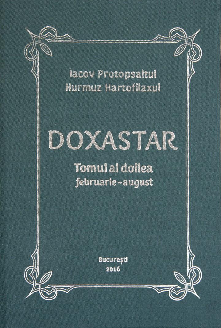 Doxastarul lui Iacov, tomul II (lunile Februarie-August), în traducerea Schimonahului Nectarie Protopsaltul, publicată cu sprijinul Mănăstirii Petru Vodă